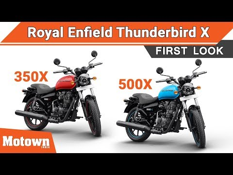 New 2018 Royal Enfield Thunderbird 350X & Thunderbird 500X | First Look & Launch | Motown India