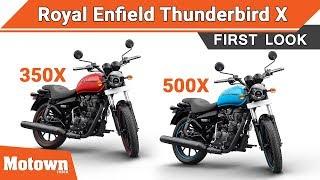 New 2018 Royal Enfield Thunderbird 350X & Thunderbird 500X | First Look & Launch | Motown India