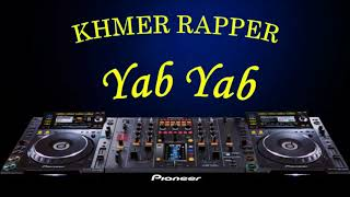 យ៉ាប់ៗៗ  Khmer Rap Khmer Hip_Hop song