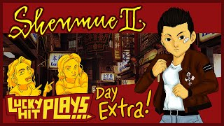 Shenmue II Day Extra: RAW Blimey! - Lucky Hit Plays