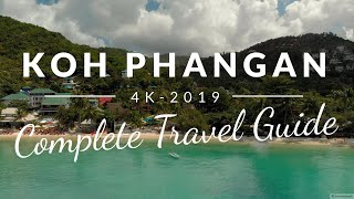 KOH PHANGAN: Complete CINEMATIC TRAVEL GUIDE 2019 + 10 AWESOME TIPS (4K)