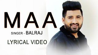 Maa Balraj Free MP3 Song Download 320 Kbps