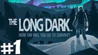 The Long Dark with GirlonDuty #1 - Let's SURVIVE! Thumbnail