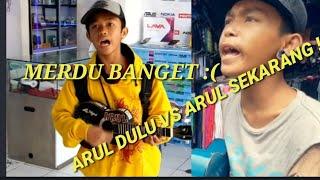 ARUL DULU VS ARUL YANG SEKARANG - ISTANA BINTANG