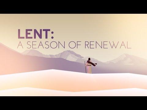 LENT: A Season of Renewal