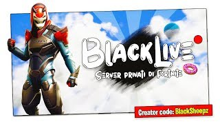 "It's #BlackLive! - ""ALL INSIEME FORTNITE PRIVATE SERVERS! PASSWORD: 280619 Solo/Duo/Squad"""