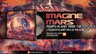Imagine Mars - Fourth Planet From The Sun Vol. 3