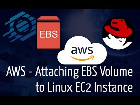 AWS - How to Attach an EBS Volume to a Linux EC2 Instance