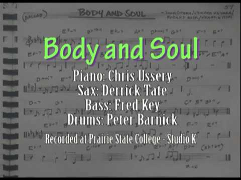 Body and Soul - Chris Ussery, Derrick Tate, Fred K...