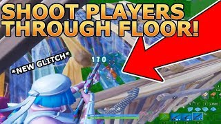 Shoot Players Through Floor Glitch! *NEW* Fortnite Moments