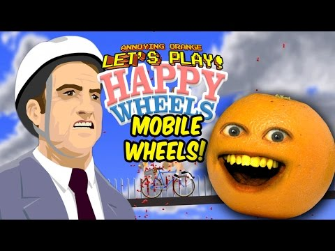 Annoying Orange - Happy Wheels iOS (Mobile Wheels!)