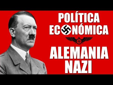 LA ECONOMÍA de la ALEMANIA NAZI