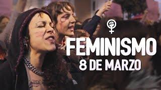FEMINISMO y el 8 de Marzo