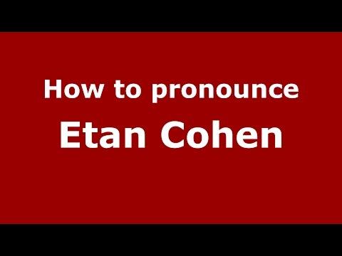 How to pronounce Etan Cohen American EnglishUS   PronounceNames.com