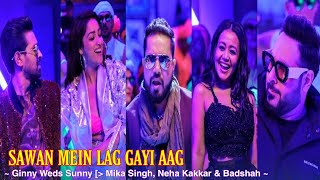 Sawan Mein Lag Gayi Aag Full Song : Ginny Weds Sunny | Mika Singh, Neha Kakkar & Badshah | Tsc