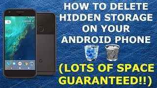 How to FREE UP Hidden Storage on your Android phone [Lots of space guaranteed!]