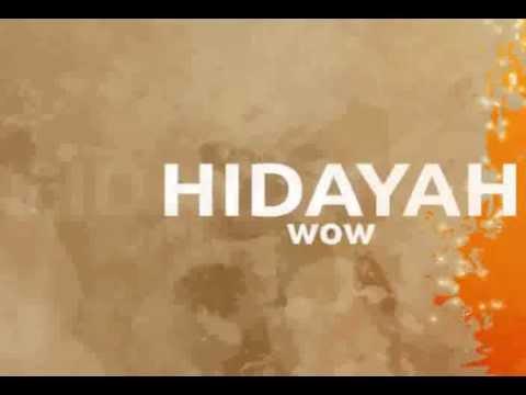 Hidayah - WOW