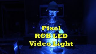 Pixel RGB LED Video Light Product Review
