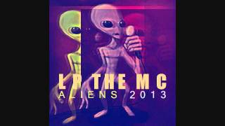 ALIENS-LP the MC Prod. By LaynoProd