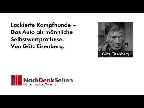 Lackierte Kampfhunde – Das Auto als männliche Selbstwertprothese. Von Götz Eisenberg