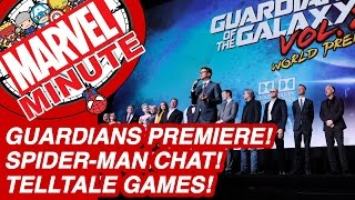 Guardians Premiere! Spider-Man Chat! Telltale Games! - Marvel Minute 2017