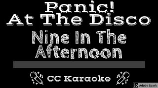 Panic At The Disco   Nine In the Afternoon CC Karaoke Instrumental Lyrics