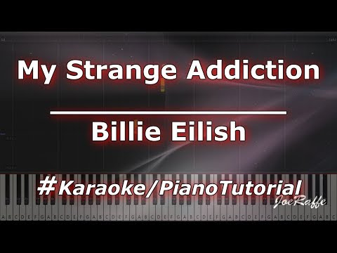 Billie Eilish - My Strange Addiction KaraokePianoTutorialInstrumental