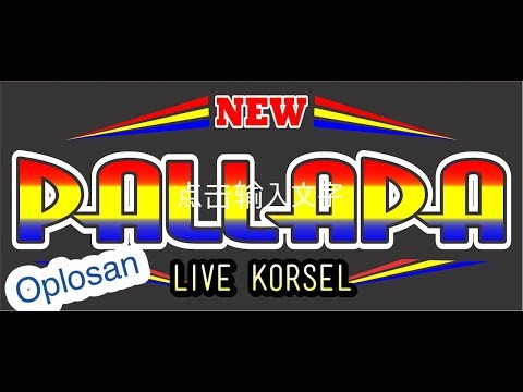OPLOSAN New PALAPA live korea