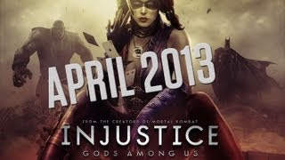 Injustice Trailer - Launch Date April 2013