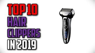10 Best Hair Clippers In 2019 Reviews
