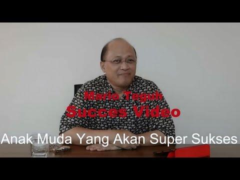 Anak Muda Yang Akan Super Sukses - Mario Teguh Success Video