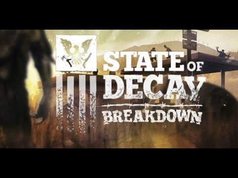 "State of Decay Breakdown pt 159 ""I have an idea!!"""