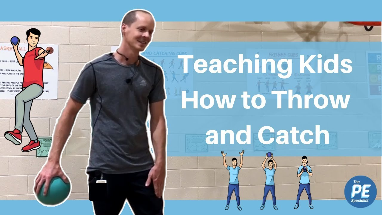 How To Teach Kids To Throw And Catch