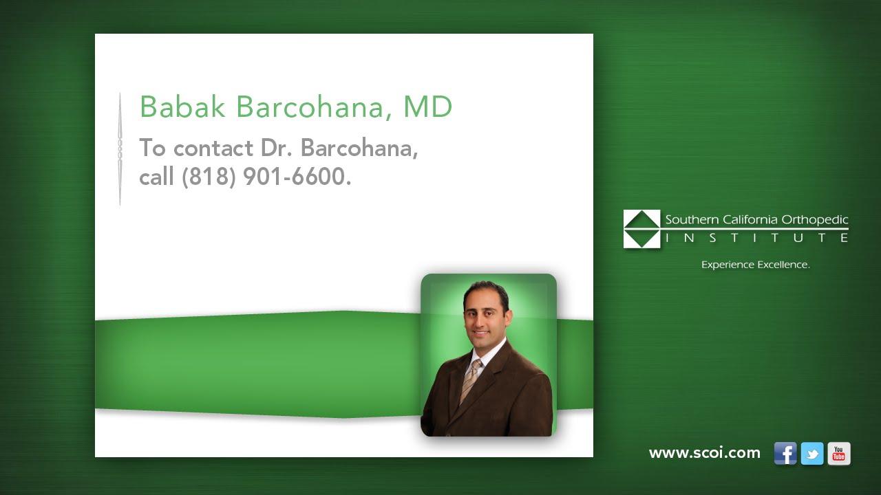 Babak Barcohana, MD | Southern California Orthopedic Institute