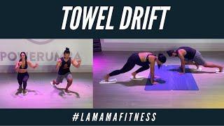TOWEL DRIFT FT. LA MAMA FITNESS & MARTIN DEL VILLAR