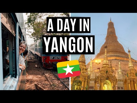 WHAT TO DO IN YANGON? | Circle train and Shwedagon Pagoda |