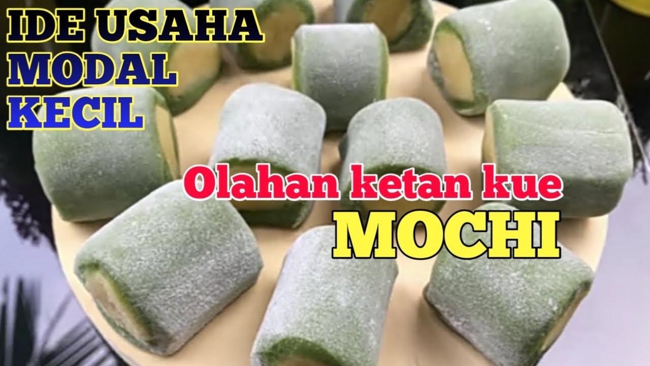 Ide usaha dengan modal kecil//buat olahan kue mochi aja ...