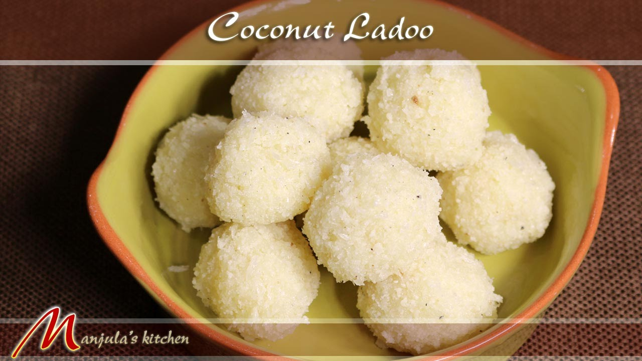 Coconut ladoo indian sweet recipe by manjula youtube forumfinder Gallery