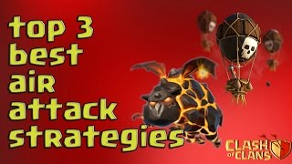 TOP 3 BEST AIR ATTACK STRATEGIES FOR TH 9 ||MAR 2017|| CLASH OF CLANS