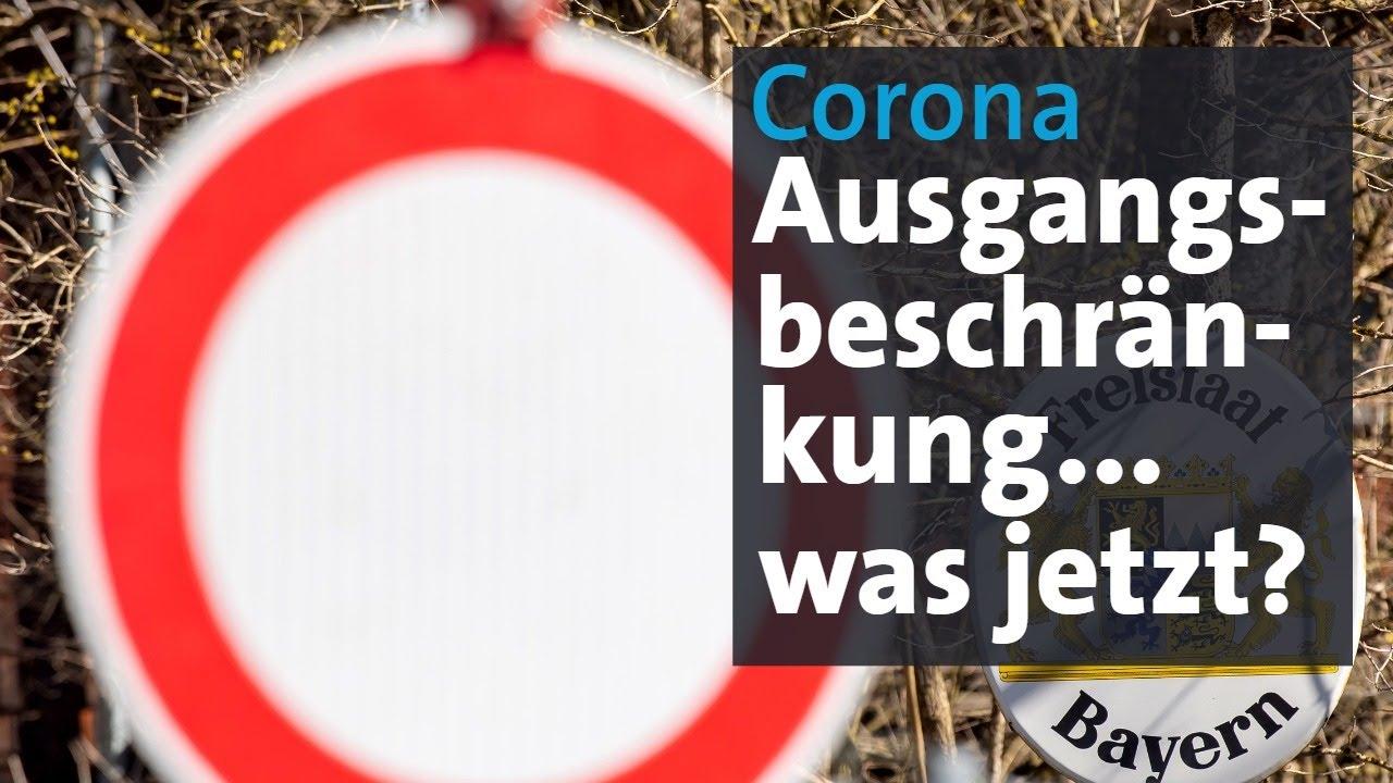 Ausgangsbeschränkungen Bayern