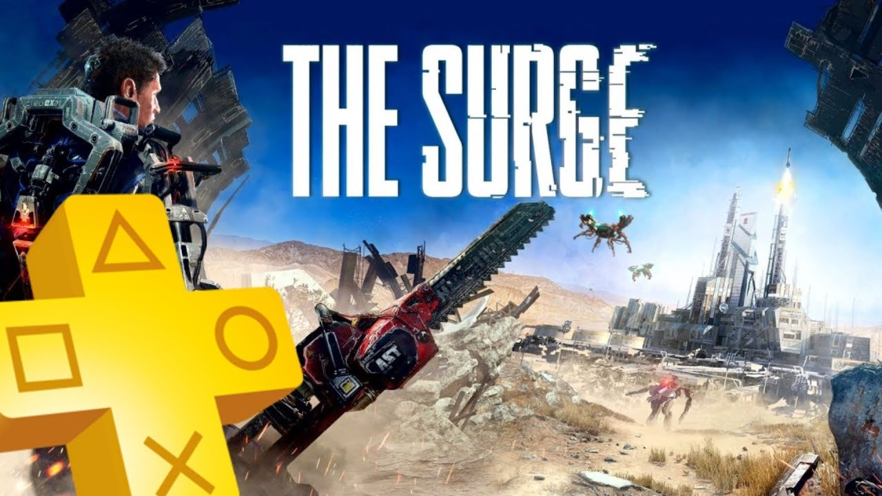 b1e7897188d The Surge PS Plus Free Game From April 2019 - May 2019  psplus - YouTube