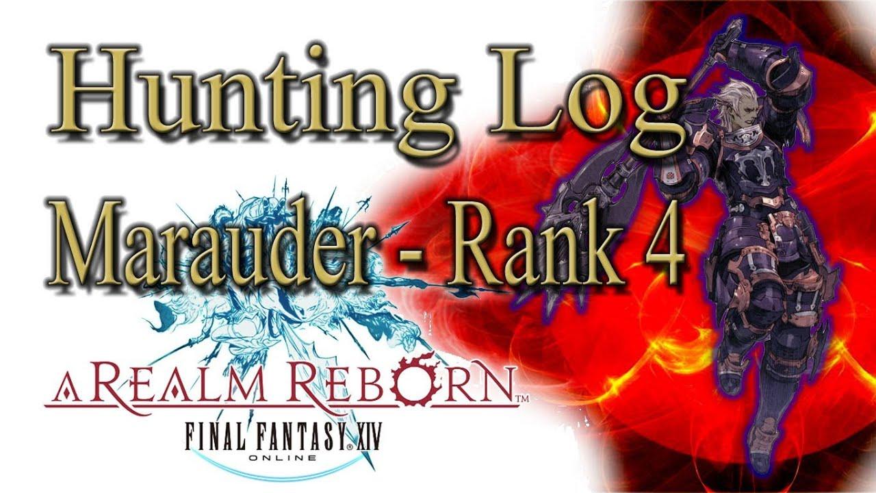 Rogue hunting log rank 1 - Final Fantasy Xiv A Realm Reborn Marauder Rank 4 Hunting Log Guide Youtube