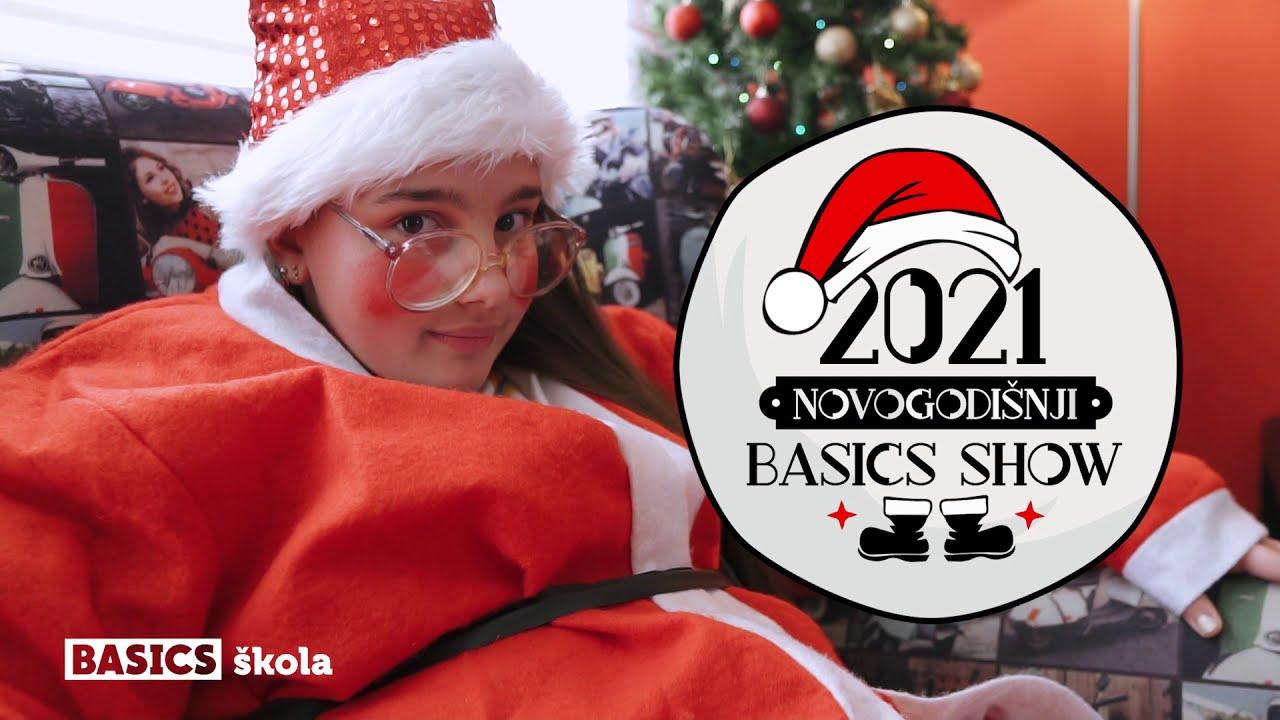 NOVOGODIŠNJI BASICS SHOW 2021