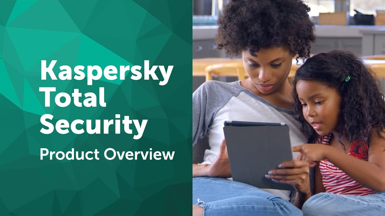 Kaspersky Total Security Product Overview video