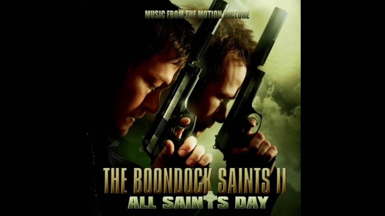 The Boondock Saints II Soundtrack - 02 \