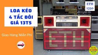 Loa Kéo Điện 4 Tấc Đôi Giá Tầm Trung, Karaoke Gia Đình Về Bến Tre | Mã ETH1350