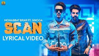 SCAN   Mohabbat Brar Ft Singga (LYRICAL) MixSingh  Latest Punjabi Songs 2019 Continental Music