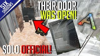 THEIR DOOR WAS OPEN! (RAIDING) | Solo PvP Official Servers - Ark: Survival Evolved