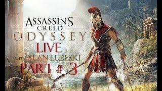 Assassins Creed Odyssey -LIVE- Part 3