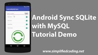 Android Sync SQLite with MySQL Tutorial Demo